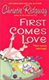 Ridgway, Christie: First Comes Love