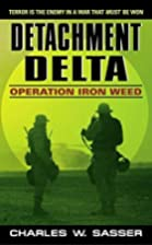 Detachment Delta: Operation Iron Weed…