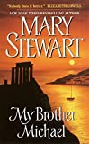 Stewart, Mary: My Brother Michael