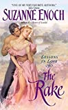 Enoch, Suzanne: The Rake: Lessons in Love