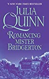 Quinn, Julia: Romancing Mister Bridgerton
