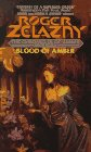 Zelazny, Roger: Blood of Amber
