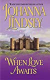 Lindsey, Johanna: When Love Awaits