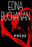 Buchanan, Edna: Pulse