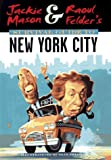 Mason, Jackie: Jackie Mason & Raoul Felder's Survival Guide to New York City