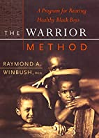 The Warrior Method: A Program for Rearing…