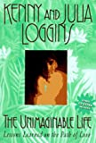 Loggins, Kenny: The Unimaginable Life: Lessons Learned on the Way to Love