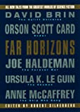 Robert Silverberg: Far Horizons:: All New Tales From The Greatest Worlds Of Science Fiction