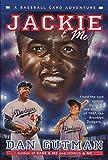 Gutman, Dan: Jackie & Me (Baseball Card Adventures)