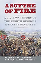 A Scythe of Fire: A Civil War Story of the…