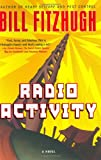 Fitzhugh, Bill: Radio Activity
