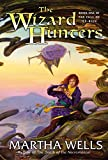 Wells, Martha: The Wizard Hunters: Book One of the Fall of Ile-Rien (Fall of the Ile-Rien)
