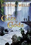 Wells, Martha: The Gate of Gods: Book Three of the Fall of Ile-Rien (Fall of the Ile-Rien)