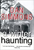 Simmons, Dan: A Winter Haunting