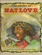 The Story of Nat Love (Stories of the…