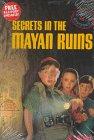 Secrets in the Mayan Ruins (Passport…