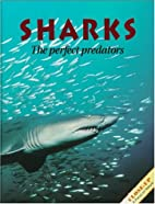 Sharks: The Perfect Predators by Howard Hall