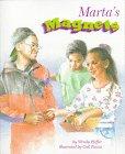 Marta's Magnets by Wendy Pfeffer