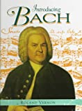 Vernon, Roland: Introducing Bach