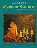 Fradin, Dennis B.: Maria De Sautuola: Discoverer of the Bulls in the Cave (Remarkable Children Series, #2)