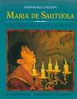 Fradin, Dennis B.: Maria De Sautuola: The Bulls in the Cave (Remarkable Children Series, 2)