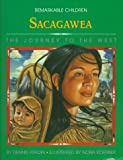Fradin, Dennis B.: Sacagawea: The Journey to the West (Remarkable Children)