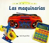 Bryant-Mole, Karen: Las Maquinarias (Imagenes) (Spanish Edition)