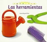 Bryant-Mole, Karen: Las Herramientas (Imagenes) (Spanish Edition)