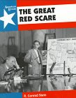 Stein, R. Conrad: The Great Red Scare (American Events)
