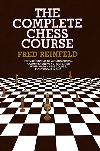 complete-chess-course-from-beginning-to-winning-chess-a-comprehensive-yet-simplified-home-study-chess-course-eight-books-in-one