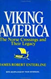 Enterline, James Robert: Viking America: The Norse Crossings and Their Legacy