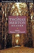 A Thomas Merton reader by Thomas Merton