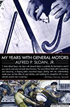 My Years with General Motors by Alfred Sloan