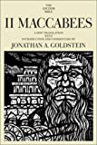 Goldstein, Jonathan A.: II Maccabees Vol. 41A : A New Translation with Introduction and Commentary