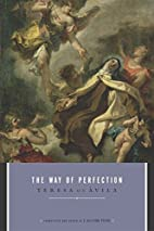 The Way of Perfection by Saint Teresa, of…