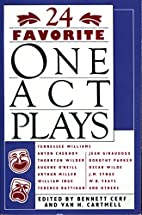 24 Favorite One Act Plays by Bennett A. Cerf