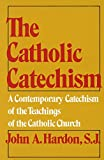 Hardon, John A.: The Catholic Catechism