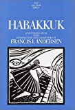 Andersen, Francis I.: Habakkuk: A New Translation With Introduction and Commentary