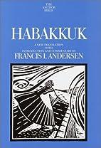 Habakkuk : a new translation with…