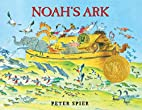 Noah's Ark by Peter Spier