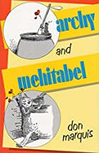 archy & mehitabel by Don Marquis