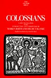 Barth, Markus: Colossians : A New Translation with Introduction and Commentary