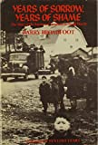 Broadfoot, Barry: Years of Sorrow, Years of Shame: The Story of the Japanese Canadians in World War II