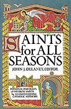 Saints for All Seasons by John J. Delaney