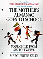 Mother's Almanac Goes to School by…