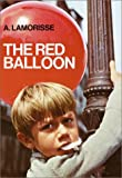 Lamorisse, Albert: The Red Balloon