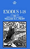 Propp, William H.: Exodus 1-18: A New Translation With Introduction and Commentary