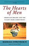 Ehrenreich, Barbara: The Hearts of Men: American Dreams and the Flight from Commitment