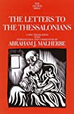 Malherbe, Abraham J.: The Letters to the Thessalonians : A New Translation with Introduction and Commentary