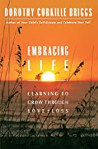 Embracing Life: Growing Through Love and…